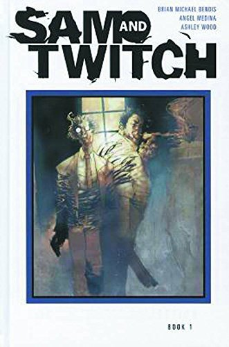 Brian Michael Bendis Sam And Twitch The Complete Collection Volume 1