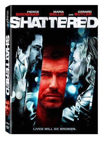 Shattered Brosnan Bello Butler