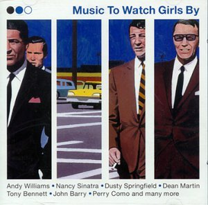 Music To Watch Girls By Music To Watch Girls By Import