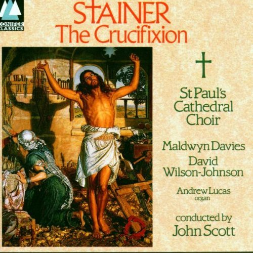 Stainer Goss Crucifixion O Saviour Of The W