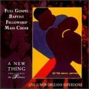 Full Gospel Baptist Fellowship New Thing Experience The Ful CD R