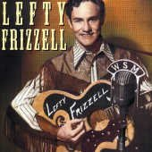 Lefty Frizzell Famous Country Music Makers Import Gbr