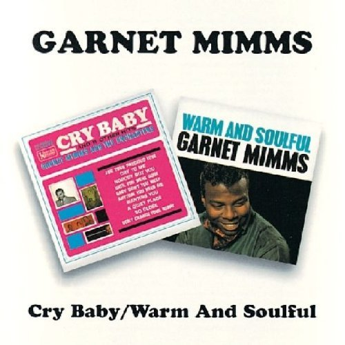 Garnet Mimms Cry Baby Warm & Soulful Import Gbr 2 On 1