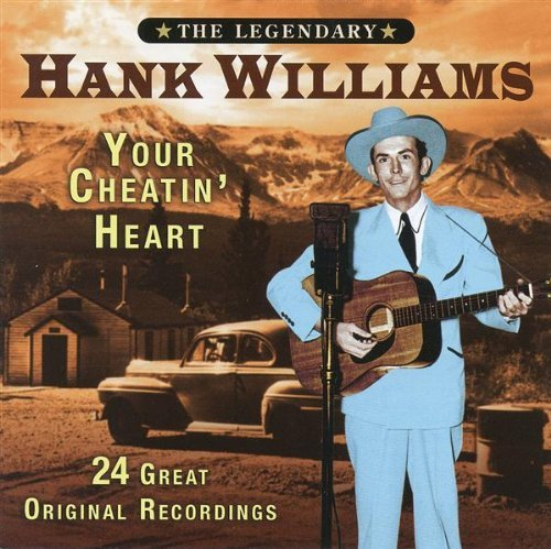 Hank Williams Your Cheatin Heart Import Gbr