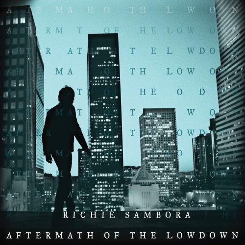 Richie Sambora Aftermath Of The Lowdown Aftermath Of The Low