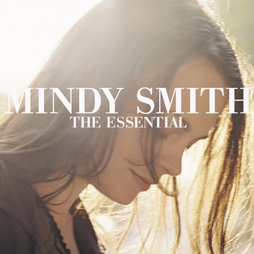 Mindy Smith Essential Mindy Smith