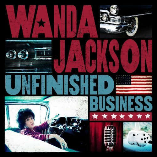 Wanda Jackson Unfinished Business