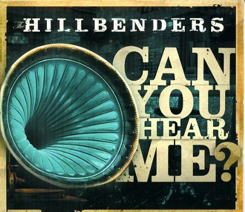 Hillbenders Can You Hear Me?