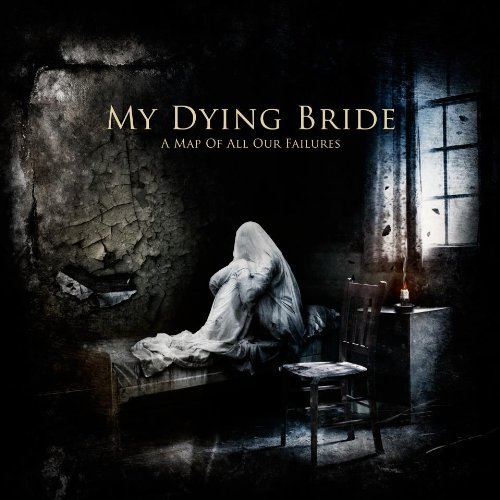 My Dying Bride Map Of All Our Failures