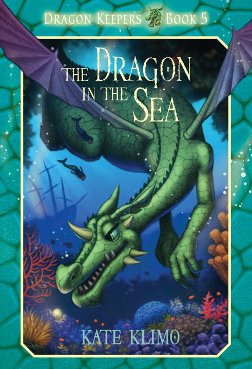 Kate Klimo The Dragon In The Sea