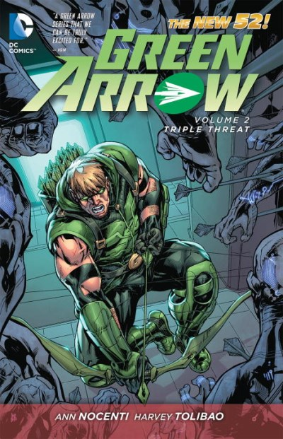 Ann Nocenti Green Arrow Vol. 2 Triple Threat (the New 52)