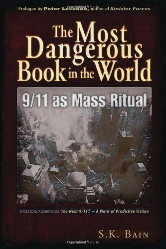 Saint K. Bain The Most Dangerous Book In The World 9 11 As Mass Ritual