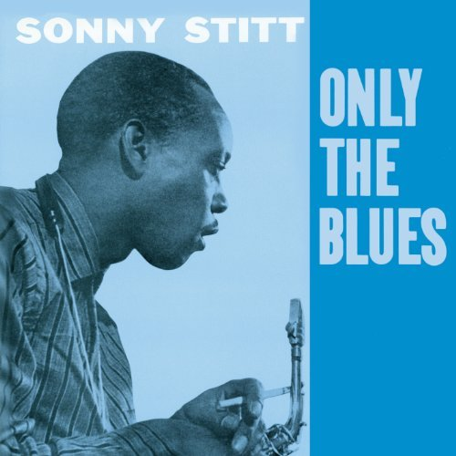 Sonny Stitt Only The Blues Import Esp 7 Bonus Tracks