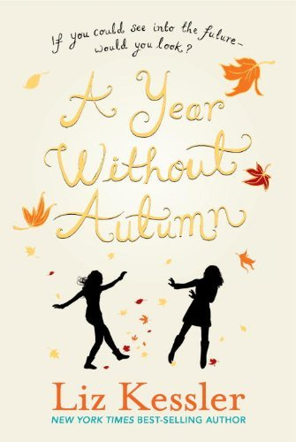 Liz Kessler A Year Without Autumn