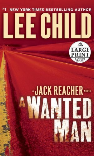 Lee Child A Wanted Man Large Print