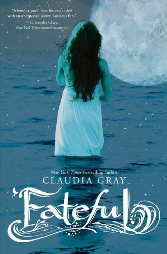 Claudia Gray Fateful
