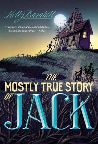 Kelly Barnhill The Mostly True Story Of Jack