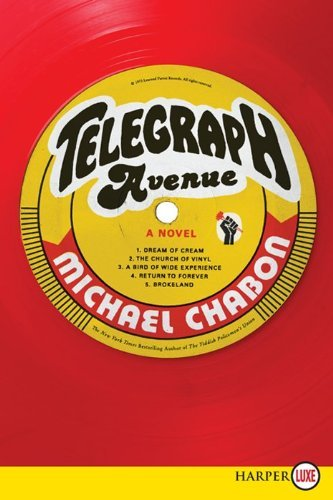 Michael Chabon Telegraph Avenue Large Print