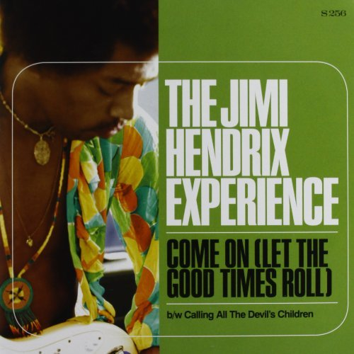 Jimi Hendrix Come On (let The Good Times Ro 7 Inch Single