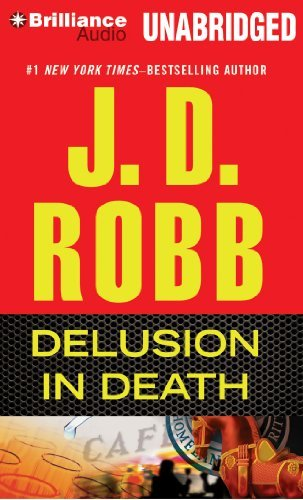 J. D. Robb Delusion In Death Mp3 CD
