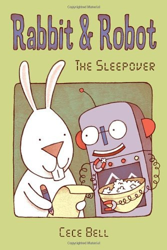Cece Bell Rabbit & Robot The Sleepover