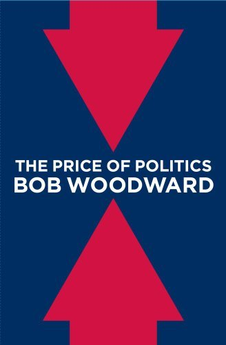 Bob Woodward Price Of Politics The