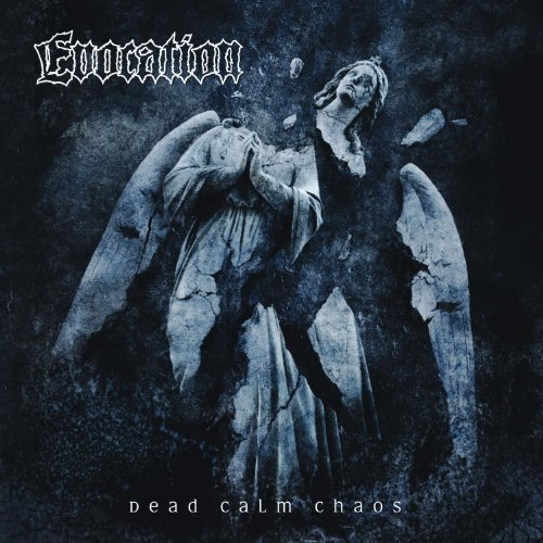 Evocation Dead Calm Chaos
