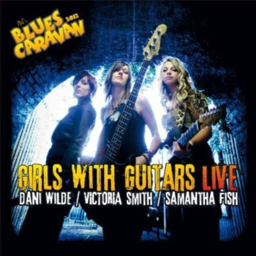 Wilde Fish Smith Girls With Guitars Live Incl. DVD