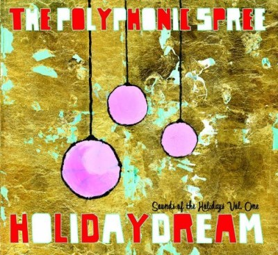 Polyphonic Spree Vol. 1 Holidaydream Digipak