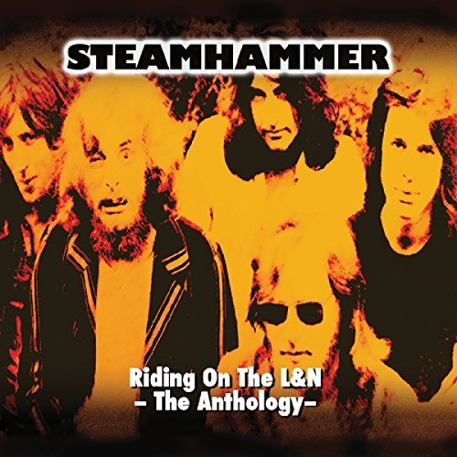 Steamhammer Riding On The L&n The Antholog Import Eu 2 CD