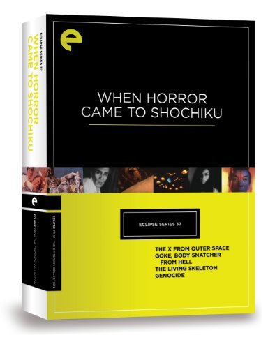 Eclipse Series 37 When Horror Came To Shochku Eclipse Series 37 When Horror Came To Shochku DVD Criterion Collection