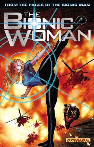 Paul Tobin The Bionic Woman Volume 1