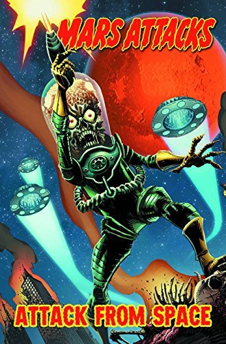 John Layman Mars Attacks Volume 1 Attack From Space
