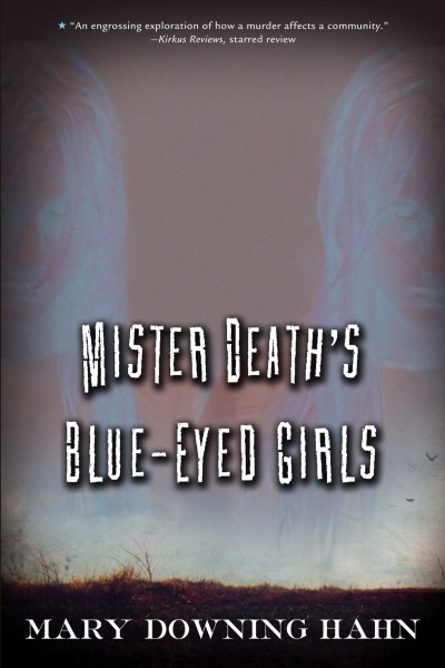 Mary Downing Hahn Mister Death's Blue Eyed Girls
