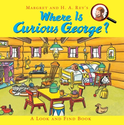 H. A. Rey Where Is Curious George? A Look And Find Book
