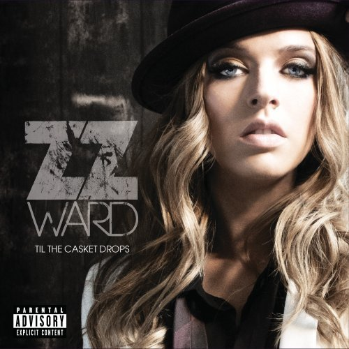 Zz Ward Til The Casket Drops Explicit Version