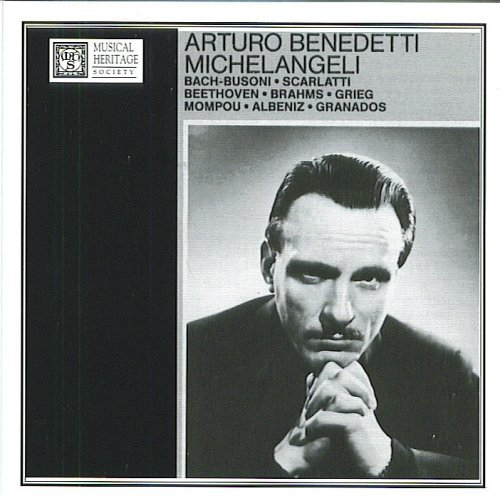 Arturo Benedetti Michelangeli Early Recordings