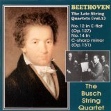 Beethoven L.V. Late String Quartets Busch String Quartet