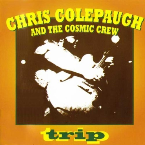 Chris & The Cosmic Crew Colepaugh Trip
