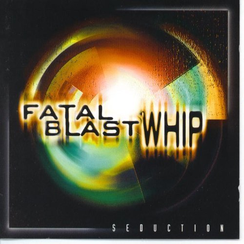 Fatal Blast Whip Seduction