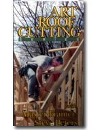 The Art Of Roof Framing Super Advanced 2 Volume