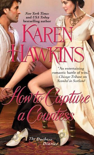 Karen Hawkins How To Capture A Countess