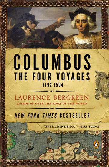 Laurence Bergreen Columbus The Four Voyages 1492 1504