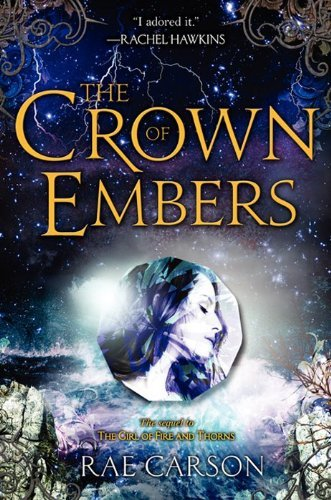 Rae Carson The Crown Of Embers
