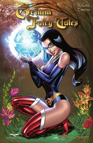 Raven Gregory Grimm Fairy Tales Volume 12