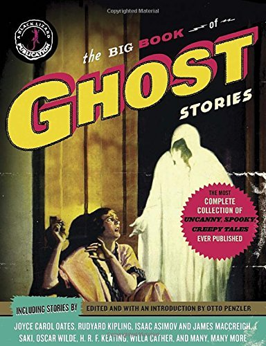 Otto Penzler The Big Book Of Ghost Stories