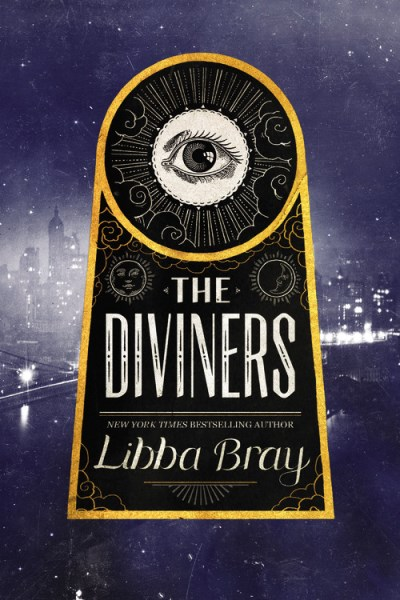 Libba Bray The Diviners