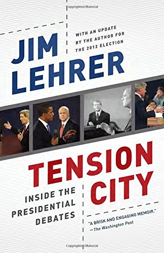 Jim Lehrer Tension City Inside The Presidential Debates