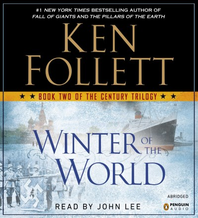 Ken Follett Winter Of The World Abridged