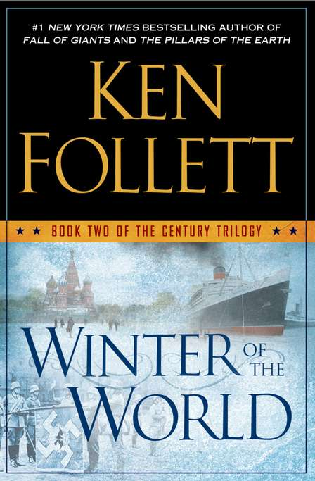Ken Follett Winter Of The World